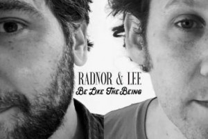 "No Depression interviews Radnor & Lee about ""Be Like the Being"""