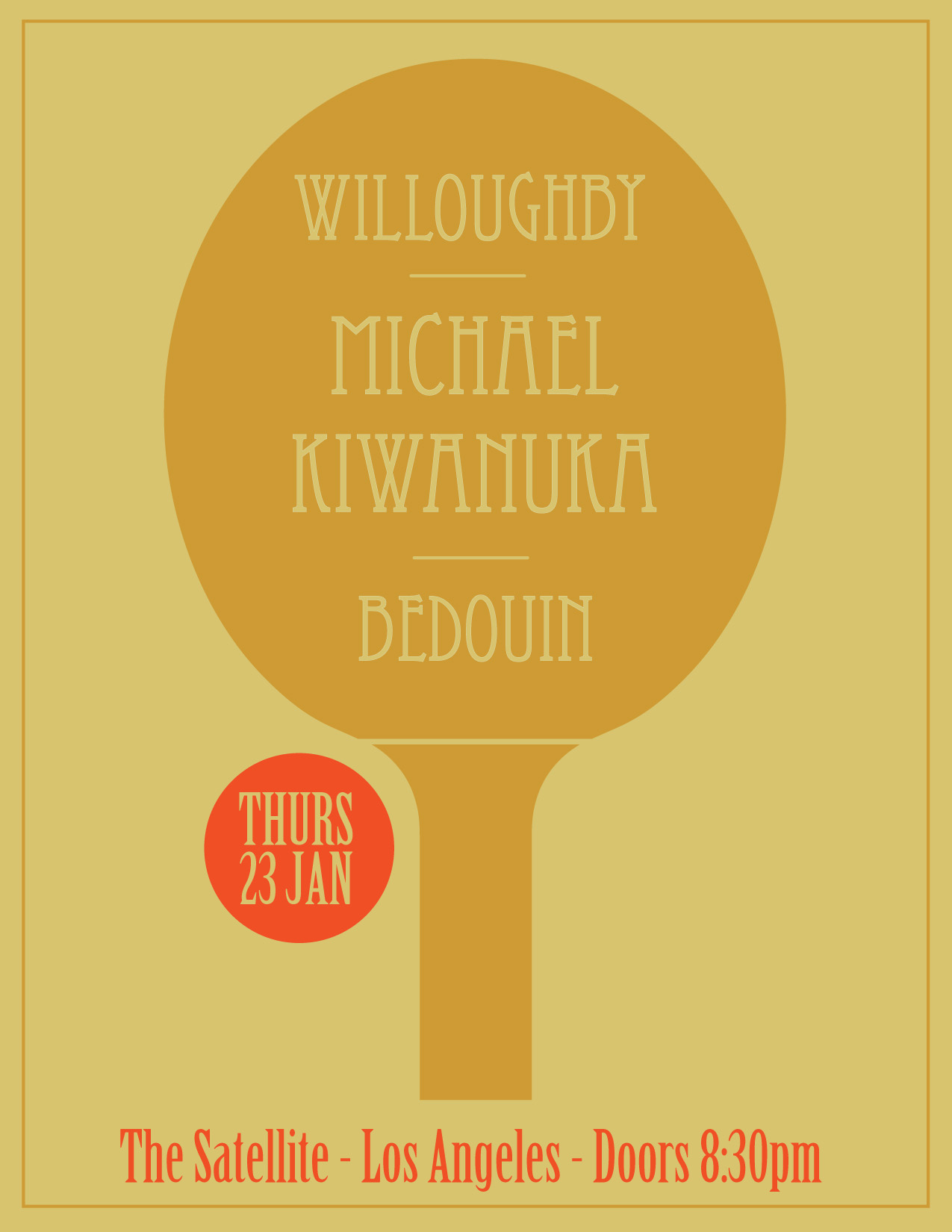 The Satellite presents Willoughby with special guests Michael Kiwanuka and Bedouin Thu, January 23, 2014 Doors: 8:30 pm / Show: 9:00 pm (event ends at 2:00 am) The Satellite Los Angeles, CA $12.00 baby robot